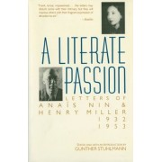 A Literate Passion: Letters of Anais Nin & Henry Miller, 1932-1953, Paperback