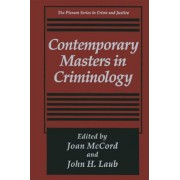Contemporary Masters in Criminology by Joan McCord