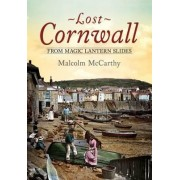Lost Cornwall from Magic Lantern Slides by Malcolm McCarthy