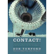 Contact!: A Victor Tanker Captain's Experiences in the RAF, Before, During and After the Falklands Conflict