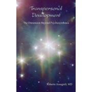 Transpersonal Development by Roberto Assagioli