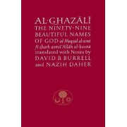 Al-Ghazali on the Ninety-Nine Beautiful Names of God by Abu Hamid Muhammad Ghazali