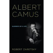 Albert Camus by Robert Zaretsky
