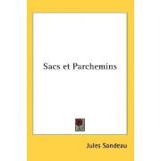 Sacs Et Parchemins by Jules Sandeau