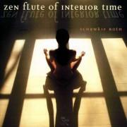 Schawkie Roth - Zen Flute Of Interior Time (0689973604028) (1 CD)