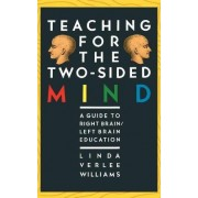 Teaching for the Two-sided Mind by Linda Verlee Williams