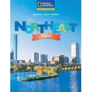 Reading Expeditions (Social Studies: Readings about America): The Northeast Today by Various