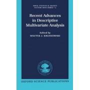 Recent Advances in Descriptive Multivariate Analysis by Wojtek J. Krzanowski