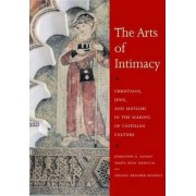 The Arts of Intimacy by Jerrilynn D. Dodds