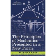 The Principles of Mechanics Presented in a New Form by Heinrich Hertz