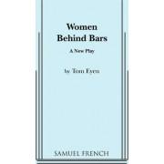 Women Behind Bars by Tom Eyen