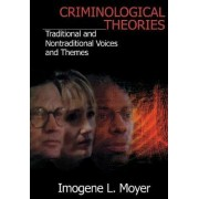 Criminological Theories by Suzette Cote