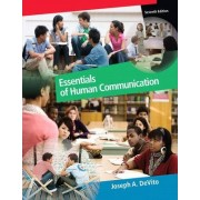 Essentials of Human Communication by Joseph A. DeVito