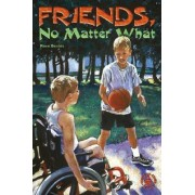 Friends, No Matter What by Rose Bevins