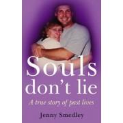 Souls Don't Lie by Jenny Smedley