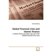 Global Financial Crisis and Islamic Finance by Hussein Alasrag