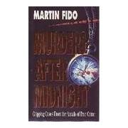 Murders after midnight - Martin Fido - Livre