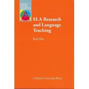 SLA Research and Language Teaching by Rod Ellis