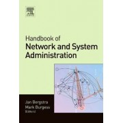 Handbook of Network and System Administration by Jan Bergstra