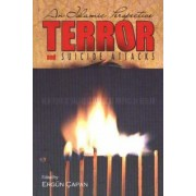 Terror and Suicide Attacks by Ergun Capan