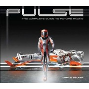 Pulse: The Complete Guide to Future Racing by Harald Belker