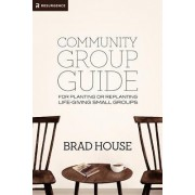 Community Group Guide by Brad House