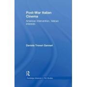 Post-war Italian Cinema by Daniela Treveri Gennari