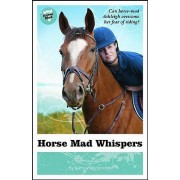 Horse Mad Whispers by Kathy Helidoniotis