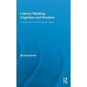 Literary Reading, Cognition, and Emotion by Michael Burke