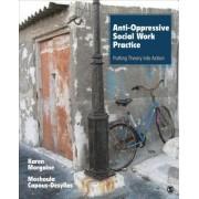 Anti-Oppressive Social Work Practice by Karen L. Morgaine