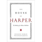 The House of Harper by Eugene Exman