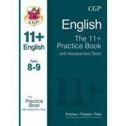 11+ English Practice Book with Assessment Tests Ages 8-9 (for GL & Other Test Providers) by CGP Books