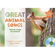 The Greats: Great Animal Songs: Topical Songs for Schools by Barry Gibson
