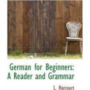 German for Beginners by L Harcourt
