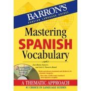 Mastering Spanish Vocabulary by Jos