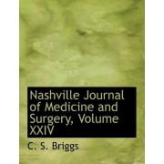 Nashville Journal of Medicine and Surgery, Volume XXIV by C S Briggs
