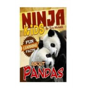 Fun Learning Facts about Pandas by Tony Michaels