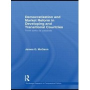 Democratization and Market Reform In Developing and Transitional Countries by James G. McGann
