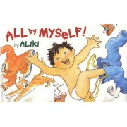 All by Myself! by Aliki