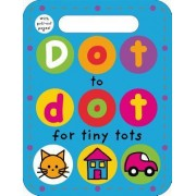 Dot to Dot for Tiny Tots by Priddy Books