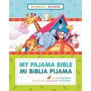 My Pajama Bible/Mi Biblia Pijama by Andy Holmes