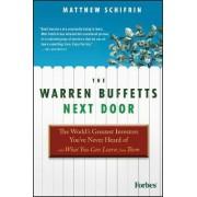 The Warren Buffetts Next Door by Matthew Schifrin