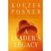 A Leader's Legacy by James M. Kouzes