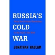 Russia's Cold War by Jonathan Haslam