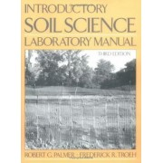 Introductory Soil Science Laboratory Manual by Robert G. Palmer