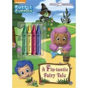 A Fin-Tastic Fairy Tale (Bubble Guppies) by Golden Books