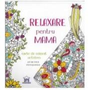 Relaxare pentru mama - Carte de colorat