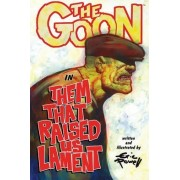The Goon: Volume 12: Them That Raised Us Lament by Eric Powell