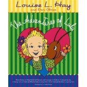 The Adventures of LuLu by Louise L. Hay