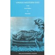 Under Western Eyes by Balachandra Rajan